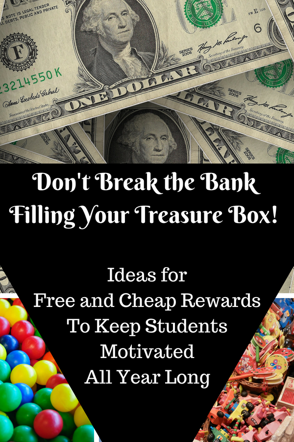 Free and cheap ways to reward your students - Fill Your Treasure Box without breaking the bank