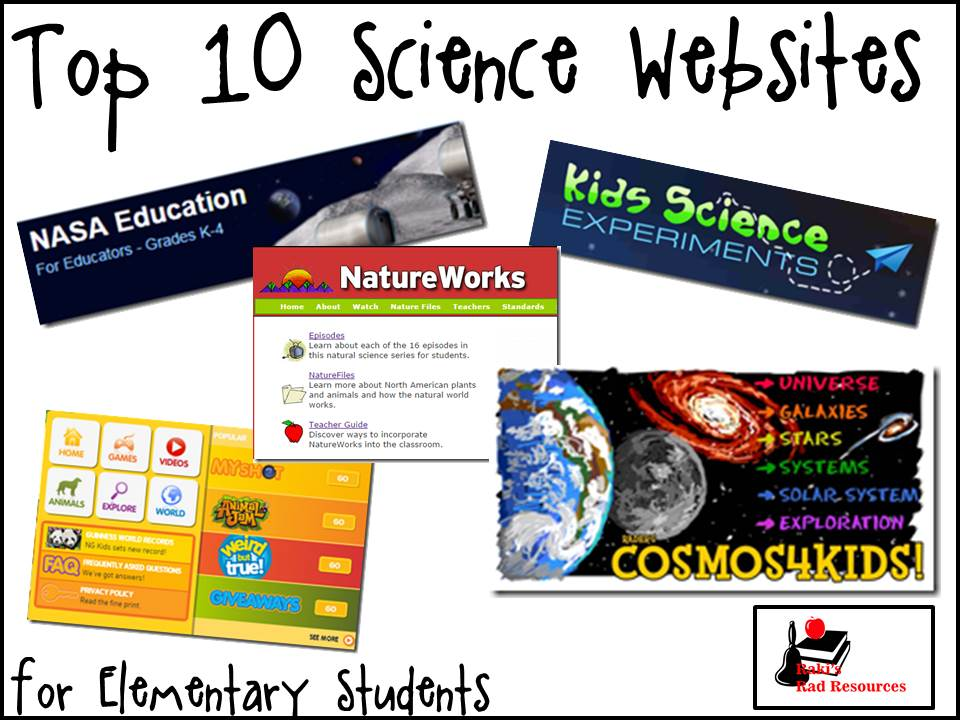 Top 10 Science Website for the Elementary Classroom - These websites a great for elementary and middle school classrooms that are studying biology, life science, geology, earth science, chemistry, physics or physical science. All websites are free and great for technology integration. Website suggestions are from Raki's Rad Resources.