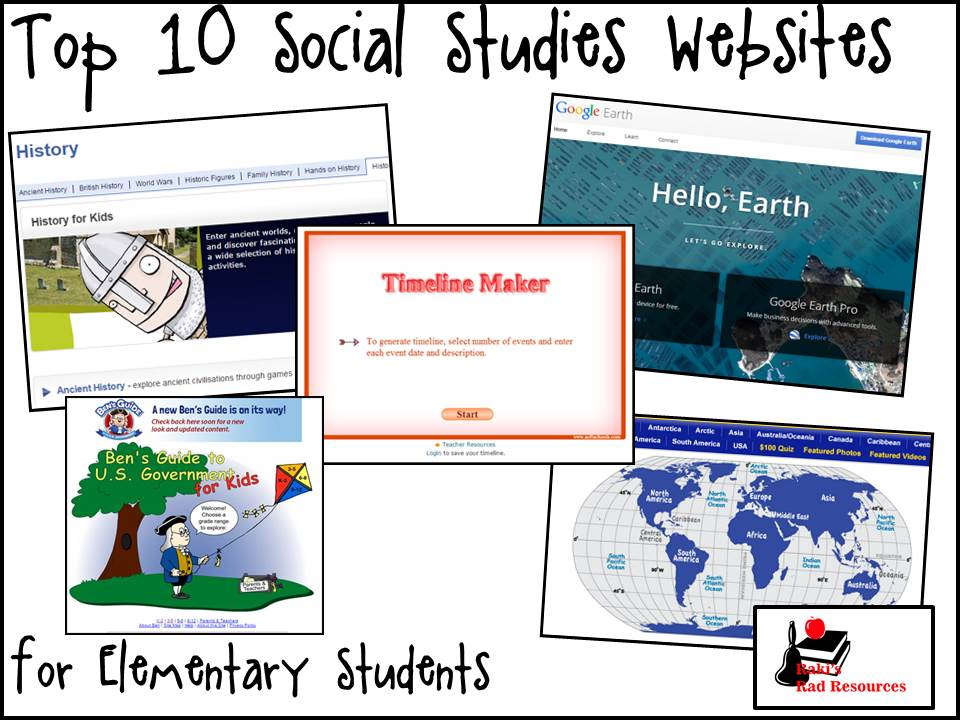 Top 10 Social Studies Websites for the Elementary Classroom - These websites will help teachers and students who are studying history, government, economics and geography. Suggestions from Raki's Rad Resources.