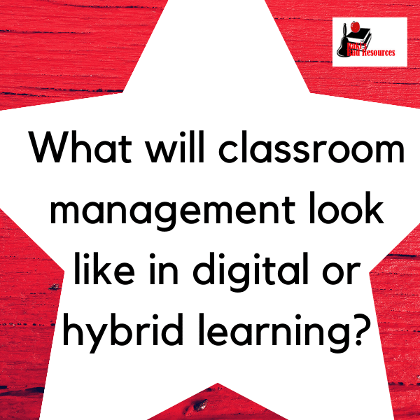 What will classroom management look like with distance learning or hybrid learning? Make a 4 fold plan. from Raki's Rad Resources